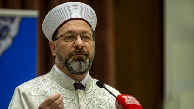 Diyanet İşleri Başkanı Erbaş: Ayasofya cami olmakla kalmasın, bir mektep bir medrese olsun