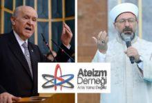 Ateizm Derneği Ali Erbaş ve Devlet Bahçeli hakkında suç duyurusunda bulundu